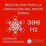 1FFCD-PRO_Meditacion_para_la_liberacion_del_miedo_20min