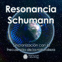 A2BF-Resonancia-Schumann-30min